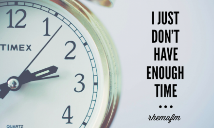 I just don't have enough time
