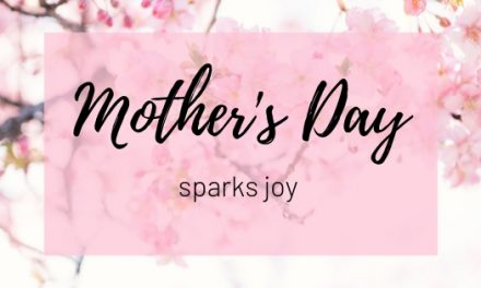 Mother's Day Sparks Joy