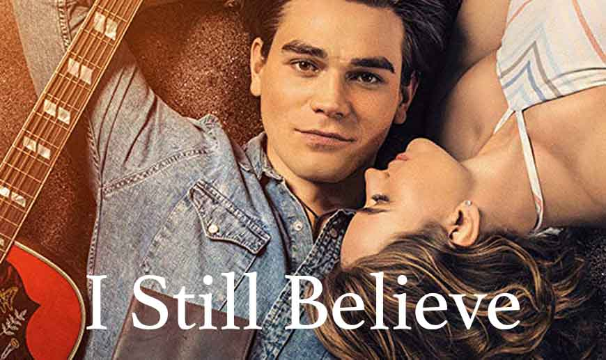 'I Still Believe' The Review 1