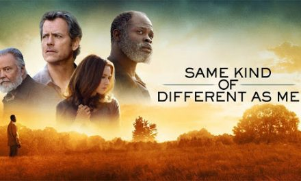 'Same Kind of Different As Me' The Review