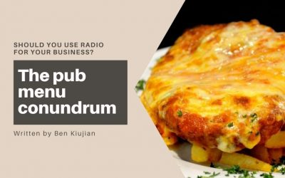 The pub menu conundrum – Should you use radio for your business?