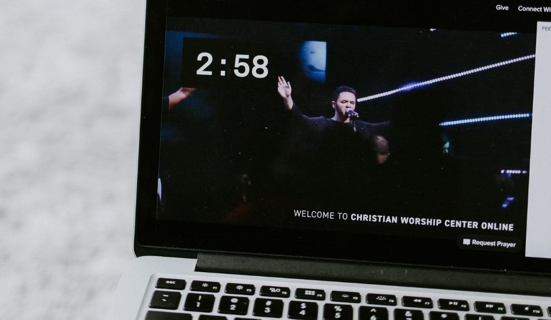 The Future of Worship: How COVID Changed the Way We Church