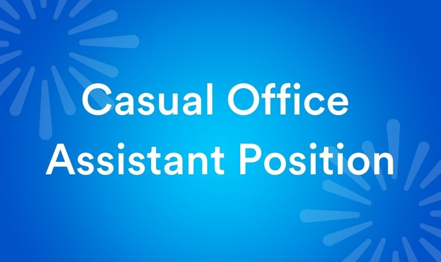 Casual Office Assistant Position